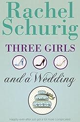 Three Girls and a Wedding