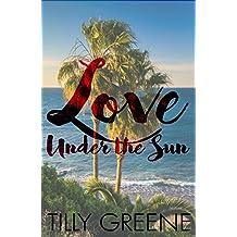 Love Under the Sun (English Edition)