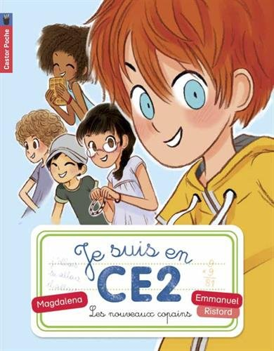Je suis en CE2 (1) : Les nouveaux copains