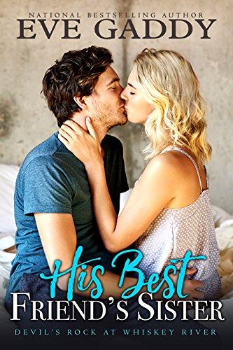 His Best Friend's Sister (Devil's Rock at Whiskey River Book 2) (English Edition) (Eve Rock)