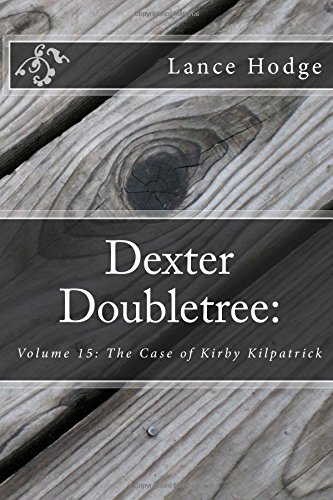 dexter-doubletree-the-case-of-kirby-kilpatrick