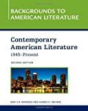 Contemporary American Literature, 1945-Present (Backgrounds to American Literature)