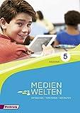 Medienwelten: Entdecken - Verstehen - Gestalten: Arbeitsheft Klasse 5