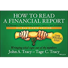 How to Read a Financial Report: Wringing Vital Signs Out of the Numbers by John A. Tracy (2014-01-28)