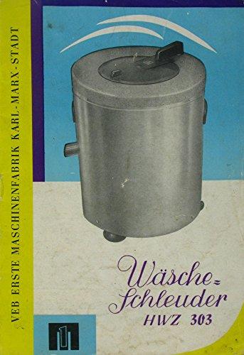 Wäscheschleuder Typ HWZ 303