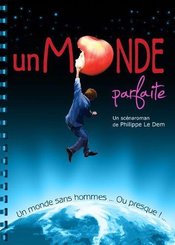 Télécharger en ligne Un Monde Parfaite pdf ebook