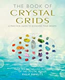 The Book of Crystal Grids: A practical guide - Best Reviews Guide