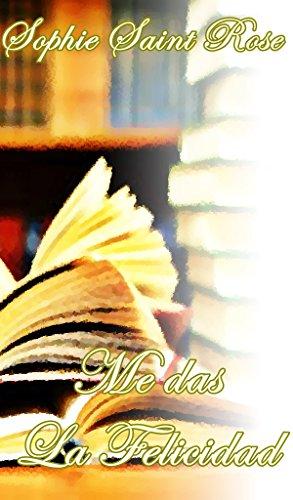Me das la felicidad (Spanish Edition)