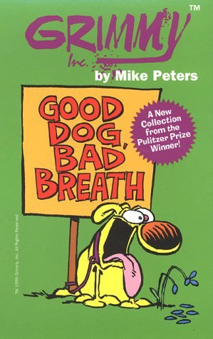 Grimmy: Good Dog, Bad Breath by Mike Peters (February 15,1999)