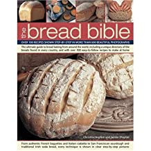 [ THE BREAD BIBLE OVER 100 RECIPES SHOWN STEP-BY-STEP IN MORE THAN 600 BEAUTIFUL PHOTOGRAPHS BY SHAPTER, JENNIE](AUTHOR)HARDBACK