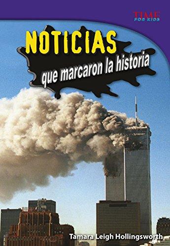 Noticias Que Marcaron La Historia (Time for Kids Nonfiction Readers) por Tamara Leigh Hollingsworth
