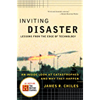 Inviting Disaster: Lessons From the Edge of Technology (English Edition)