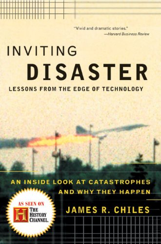 Inviting Disaster: Lessons From the Edge of Technology [Bajar Gratis A Ipod Touch]