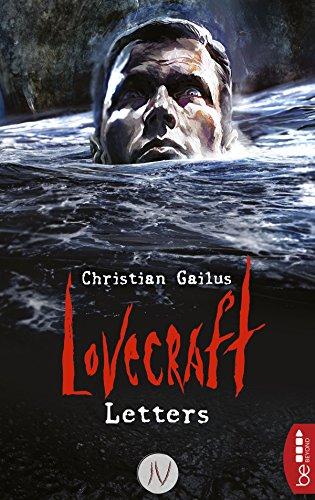 Lovecraft Letters - IV (High Alles Monster Über)