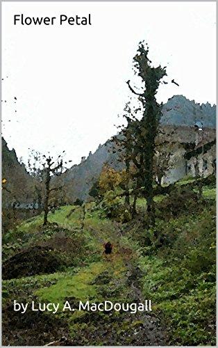 Flower Petal (The Adventures of Flower Petal Book 1) (English Edition)