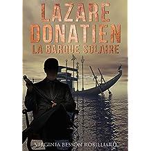 Lazare Donatien : La Barque Solaire