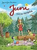 Buchinformationen und Rezensionen zu Juni und der Honigdieb von Jörg Steinleitner