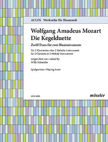 """Die Kegelduette: \""""Zwölf Duos für zwei Blasinstrumente\"""". KV 487. 2 Klarinetten oder 2 Melodie-Instrumente. Spielpartitur. (Aulós, Band 1)"""