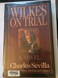 Wilkes on Trial