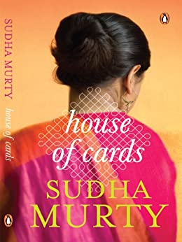 House of Cards: A Novel by [Murty, Sudha]