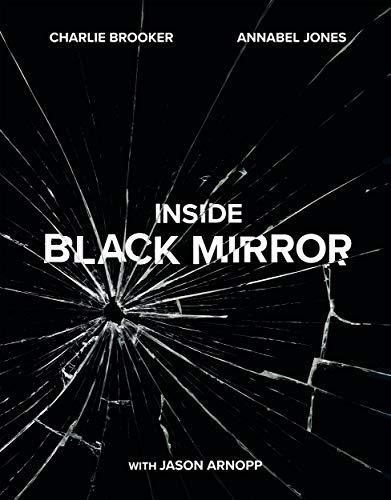 Black Mirror  The Inside Story
