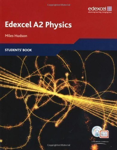 Edexcel A Level Science: A2 Physics Students' Book with ActiveBook CD (Edexcel A Level Sciences) by Hudson, Miles 1st (first) Edition (2009)