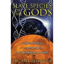 Slave Species of the Gods