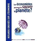 Les économistes peuvent-ils sauver la planète ?