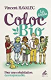 Coloc bio  : le guide: Pour une cohabitation éco-responsable (Mutations)