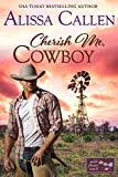 Cherish Me, Cowboy (Wildflower Ranch Book 1)