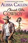 Cherish Me, Cowboy (Wildflower Ranch...