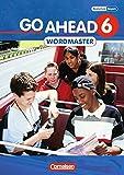 Go Ahead - Ausgabe für die sechsstufige Realschule in Bayern: 6. Jahrgangsstufe - Wordmaster: Vokabellernbuch