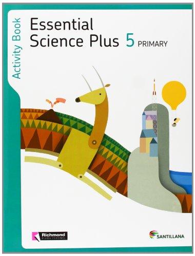 ESSENTIAL SCIENCE PLUS 5 PRIMARY ACTIVITY BOOK - 9788468001463