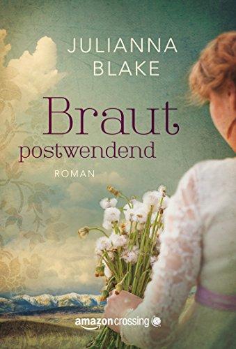 Buchseite und Rezensionen zu 'Braut postwendend' von Julianna Blake