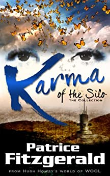 Karma of the Silo: the Collection: a WOOL story by [Fitzgerald, Patrice]