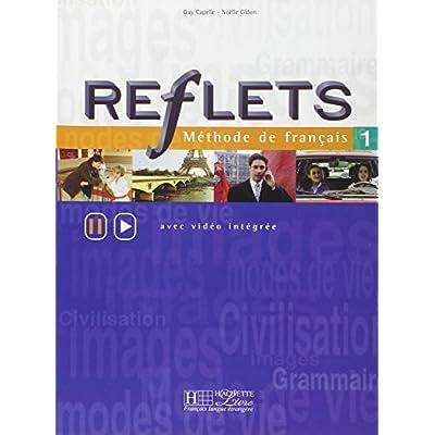 Newton Mo Reflets 1 Methode De Francais Livre De L Eleve