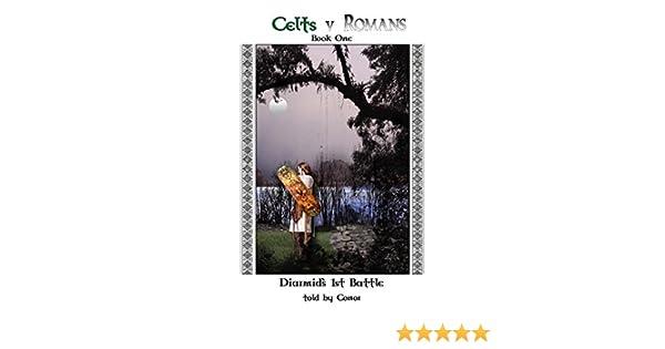Celts V Romans Book One: Diarmids First Battle
