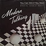 Modern Talking - You Can Win If You Want (Special Single Remix) - Hansa - 107 280, Hansa - 107 280-100
