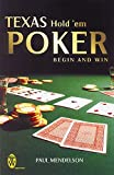 Texas Hold 'Em Poker : Begin and Win