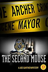 The Second Mouse: A Joe Gunther Mystery
