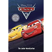 Cars 3 Junior Novelization (Disney/Pixar Cars 3)