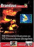 Brandaus (AT) 9 2017 Wärmebildkameras Zeitschrift Magazin Einzelheft Heft Brandbekämpfung Feuerwehr Katastrophenschutz