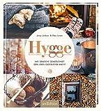 Hygge: Wie dänische Gemütlichkeit dein Leben glücklicher macht - Jonny Jackson, Elias Larsen