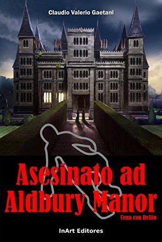 Asesinato en Aldbury Manor: Cena con Delito