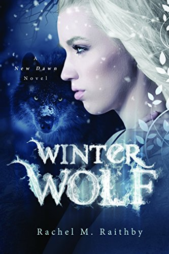Winter Wolf (A New Dawn Novel Book 1) (English Edition) (Winter Wolf)