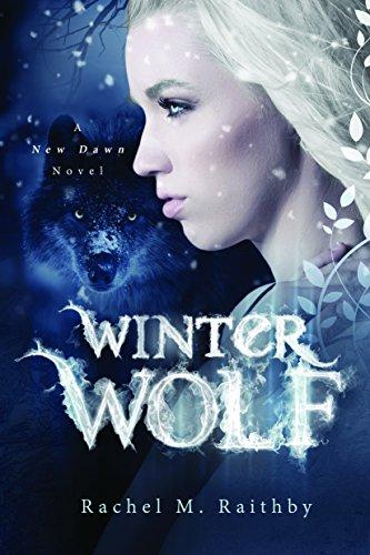 Winter Wolf (A New Dawn Novel Book 1) (English Edition) (Wolf Winter)