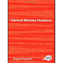 Gerard Manley Hopkins (Routledge Guides to Literature) by Angus Easson (2010-12-08)