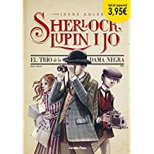El trio de la dama negra. Edició especial 3,95€: Sherlock, Lupin i jo 1