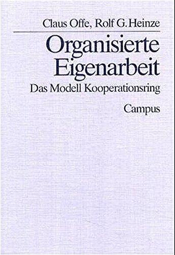 Organisierte Eigenarbeit: Das Modell Kooperationsring