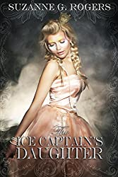 The Ice Captain's Daughter (English Edition)